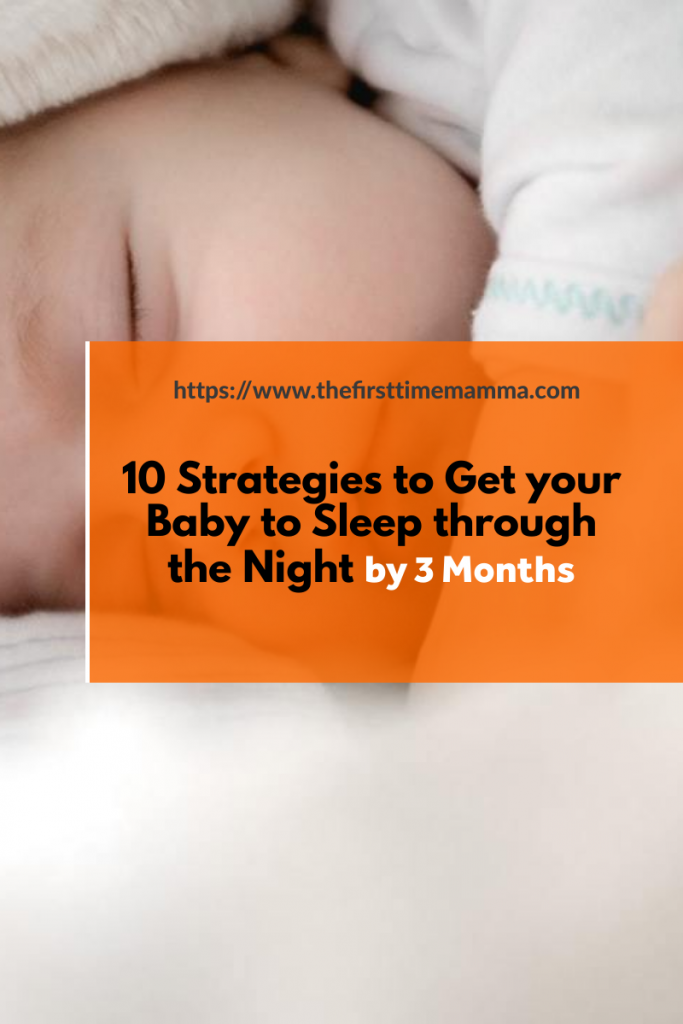 strategies to get your baby to sleep through the night